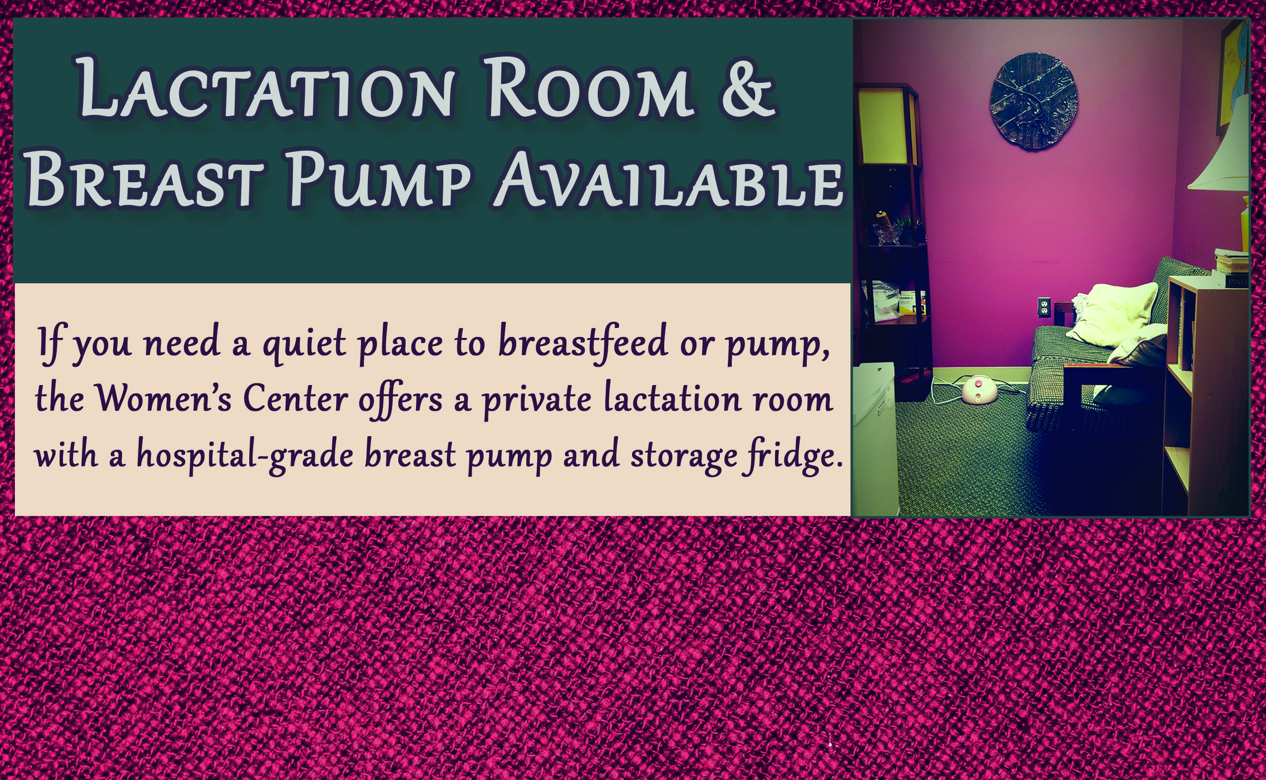 Lactation Room Available During Summer Hours