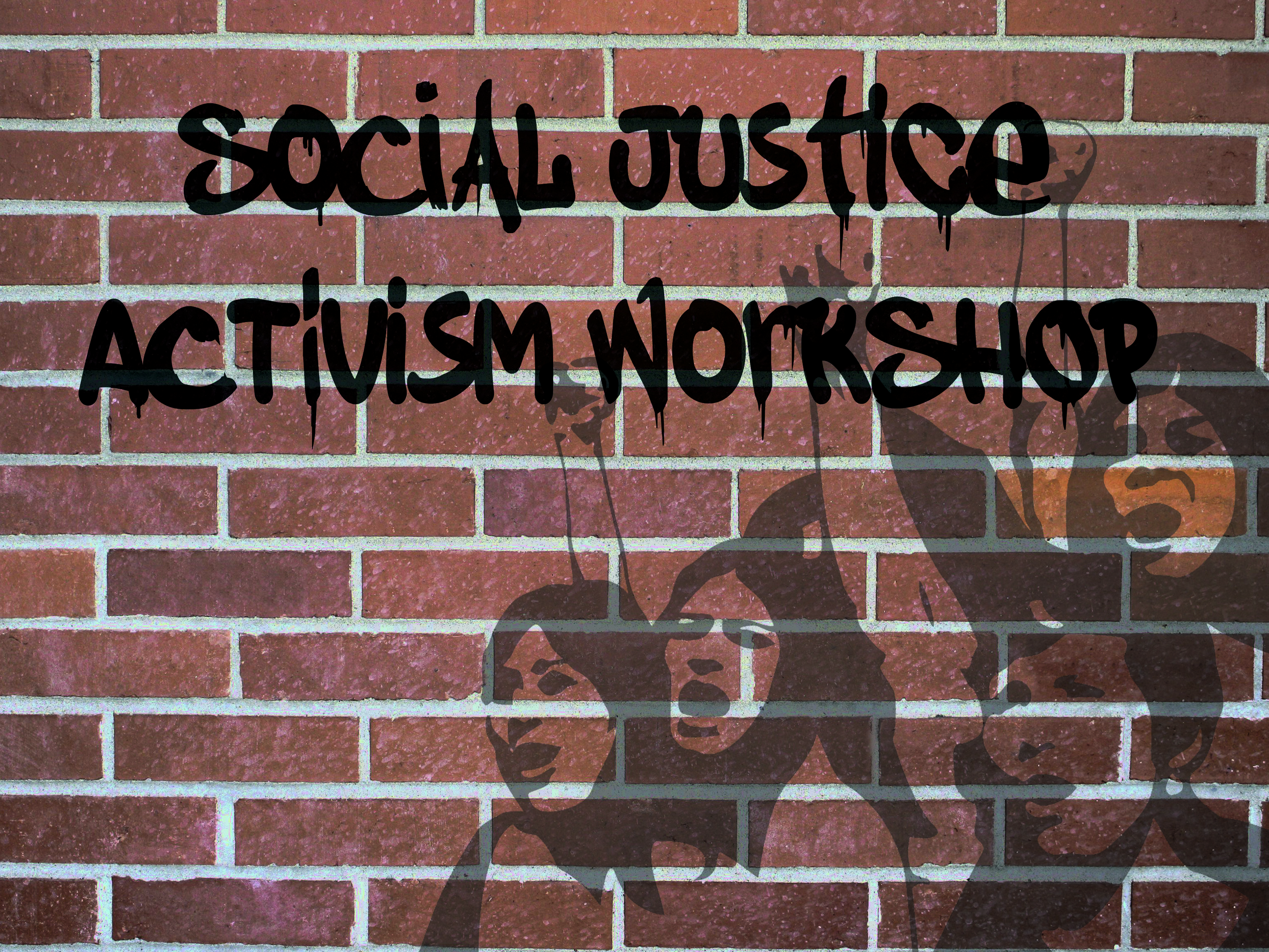Social Justice Activism Workshop
