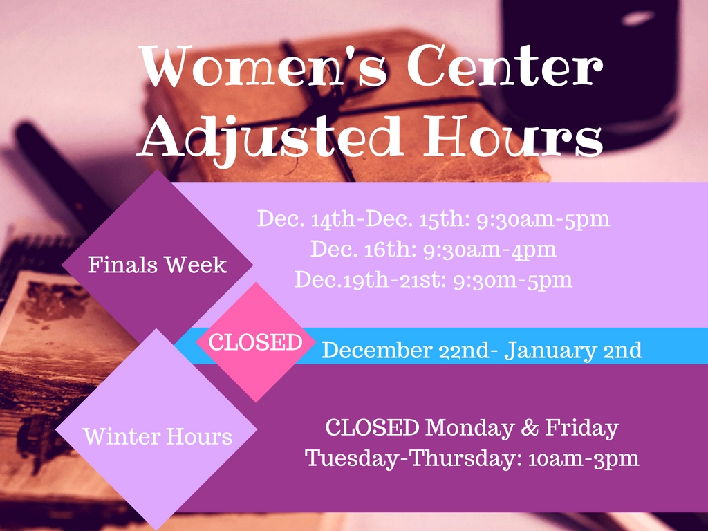 Women's Center Finals Week and Winter Term Hours