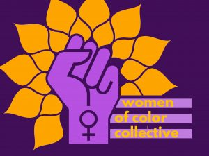 "a graphic with an orange mandala background and a purple fist with ""woman"" symbol on the wrist. text reads ""women of color collective"""